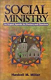 Social Ministry, Haskell M. Miller, 0836191382