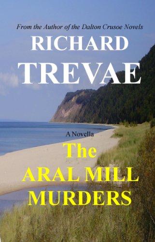 the-aral-mill-murders-leelanau-soul-renewal-book-3