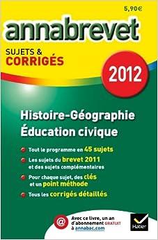 Annales Annabrevet 2012 Histoire-géographie Education civique corrigés