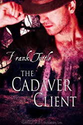 Cadaver Client, The (The Markhat Files Book 4)