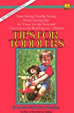 Tips for Toddlers, Brooke McKamy Beebe, 0385308345