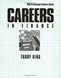 Careers in Finance, Ring, Trudy, 0844220698