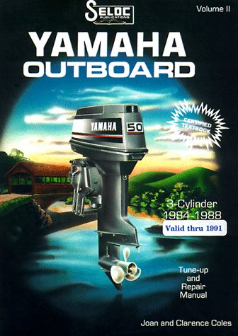 Yamaha Outboards, 3 Cyl 1984-88 (Seloc Publications Marine Manuals)