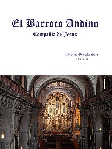 Descargar Libro El Barroco Andino - Compañía De Jesús Roberto González Poza