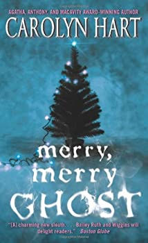 Merry, Merry Ghost (Bailey Ruth Mysteries, No. 2) 0061962929 Book Cover