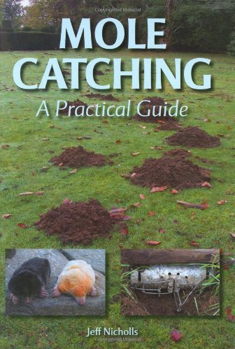 Mole Catching  A Practical Guide