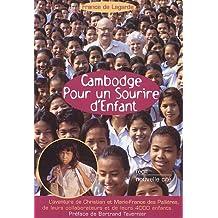Cambodge, Pour un sourire d'enfant