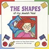 The Shapes of My Jewish Year (Very First Board Books)
