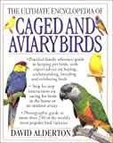 The Ultimate Encyclopedia of Caged & Aviary Birds