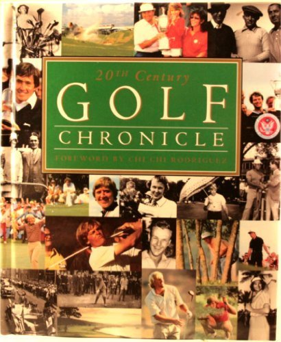 20th Century Golf Chronicle by Publications International, Ltd.