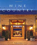 Wine Country Architecture and Interiors