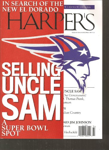 Harpers Magazine  Selling Uncle Sam A Super Bowl Spot  February 2011