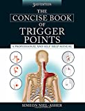 img - for The Concise Book of Trigger Points, Third Edition book / textbook / text book