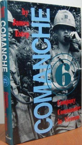 Price comparison product image Comanche Six: Company Commander in Vietnam