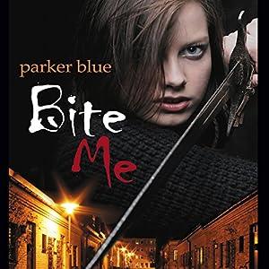 Bite Me Hörbuch