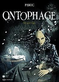 Ontophage, tome 2 : De gris fige par Marc Piskic