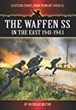 The Waffen Ss in the East 1941-1943, Nicholas Milton, 1781591377