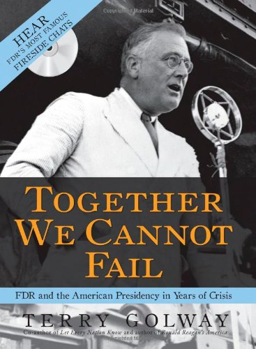 Download Together We Cannot Fail: FDR and the American Presidency in Years of Crisis pdf
