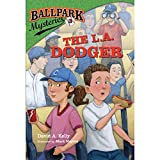 img - for The L.A. Dodger: Ballpark Mysteries, Book 3 book / textbook / text book