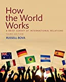 How the World Works 3rd Edition