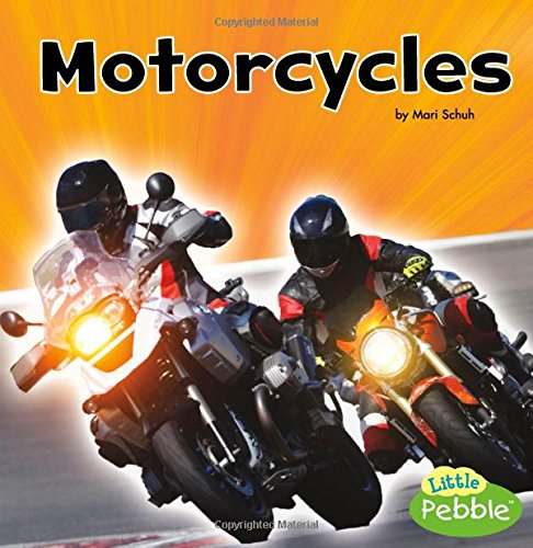 Motorcycles (Transportation) Library Binding – August 1, 2017 Mari Schuh Capstone Press 1515773035 Transportation - Motorcycles