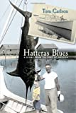 Hatteras Blues: A Story from the Edge of America by Tom Carlson front cover