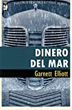 Dinero Del Mar (The Drifter Detective) (Volume 5)