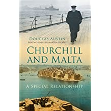 Churchill and Malta: A Special Relationship