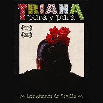 Triana Pura Y Pura [DVD]: Amazon.es: Varios: Cine y Series TV