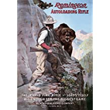 Remington Autoloading Rifle Right of Way Bear Hunting Retro Vintage Tin Sign - 13x16