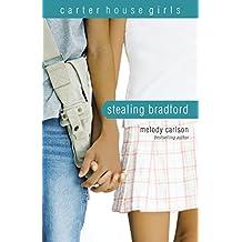 Stealing Bradford (Carter House Girls Book 2)