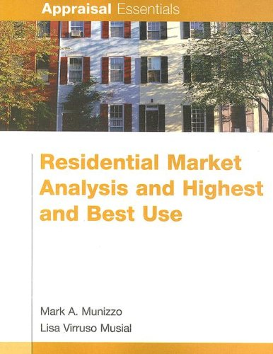 Residential Market Analysis and Highest and Best Use (Appraisal Essentials)