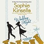 Wedding Night: A Novel | Sophie Kinsella