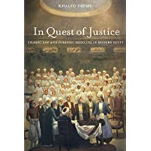 In Quest of Justice: Islamic Law and Forensic Medicine in Modern Egypt