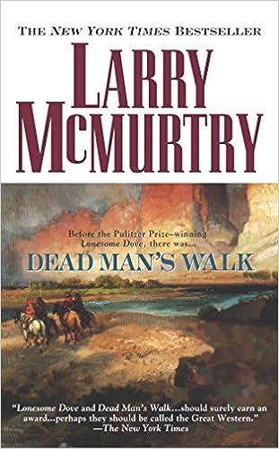 Dead Mans Walk (Lonesome Dove): Amazon.es: Larry Mcmurtry: Libros en idiomas extranjeros