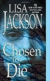 Chosen To Die (An Alvarez & Pescoli Novel)