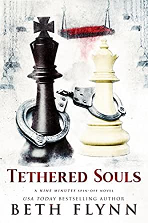 Tethered Souls: A Nine Minutes Spin-Off Novel (English Edition ...