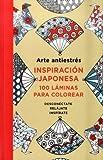 ARTE ANTIESTRES INSPIRACION JAPONESA 100 LAMINAS PARA COLOREAR
