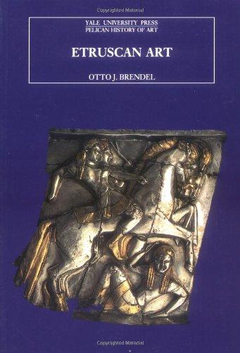Etruscan Art (The Yale University Press Pelican History of Art)