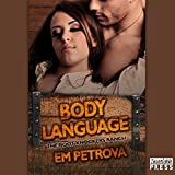 Body Language: The Boot Knockers Ranch, Book 2
