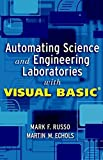 Automating Science and Engineering Laboratories with Visual Basic