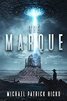 The Marque by [Hicks, Michael Patrick]