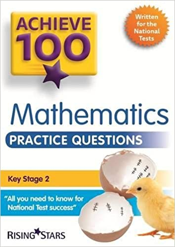Achieve 100 Maths Practice Questions (Achieve KS2 SATs Revision ...