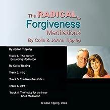 Radical Forgiveness Meditations