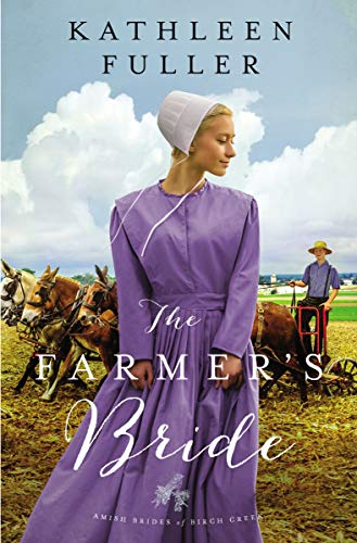 The Farmer's Bride (An Amish Brides of Birch Creek Novel Book 2)]()