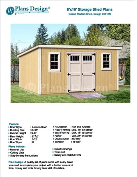 8 X 16 Deluxe Shed Plans Modern Roof Style Design D0816m Material List And Step By Step Included Woodworking Project Plans Amazon Com