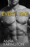 Every Time He Leaves (The Raeven Sisters Book 1)