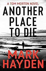 Another Place to Die (Tom Morton Book 5)
