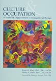 Culture and Occupation: A Model of Empowerment in Occupational Therapy