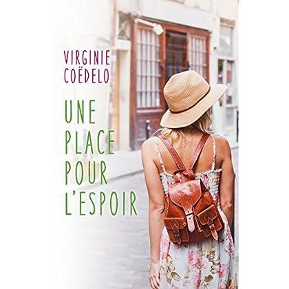 Une place pour l'espoir (French Edition)